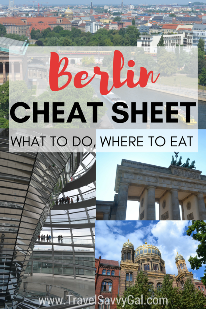 Berlin Germany Cheat Sheet - Tips, What to Do, & Where to Eat