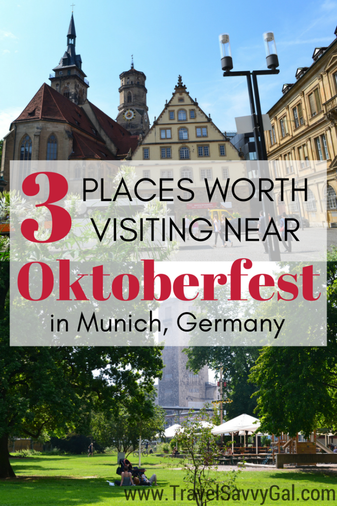 3 Places Worth Visiting Near (within a 2-hour drive of) Oktoberfest in Munich, Germany