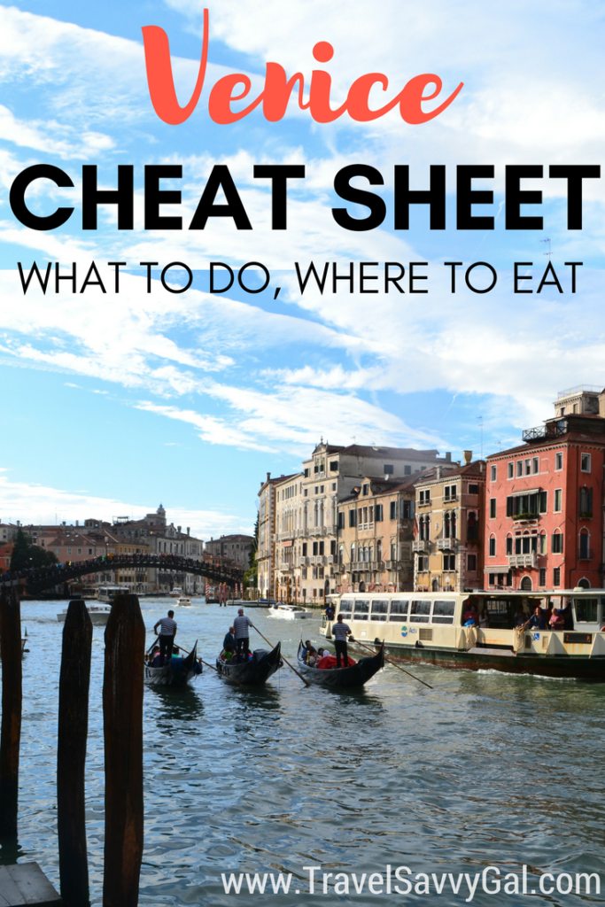 Venice Italy Cheat Sheet - Best Things to Do and Eat