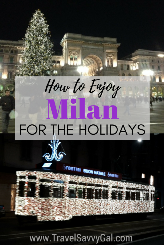 How to Enjoy Milan Italy for the Holidays