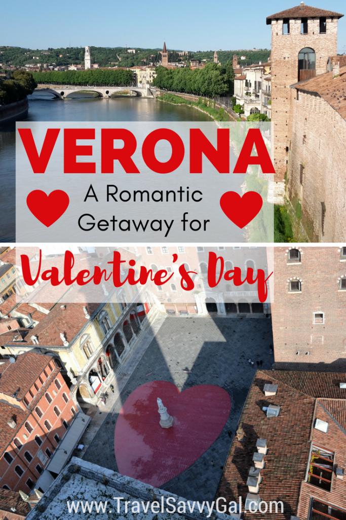 Verona - A Romantic Getaway for Valentine's Day