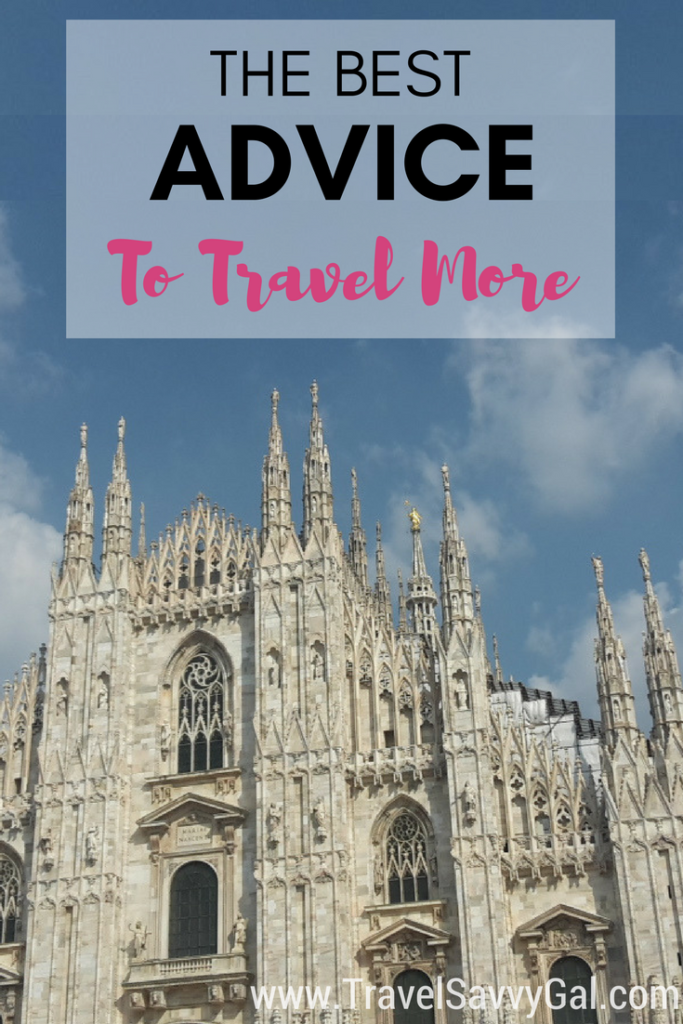 The Best Advice to Travel More