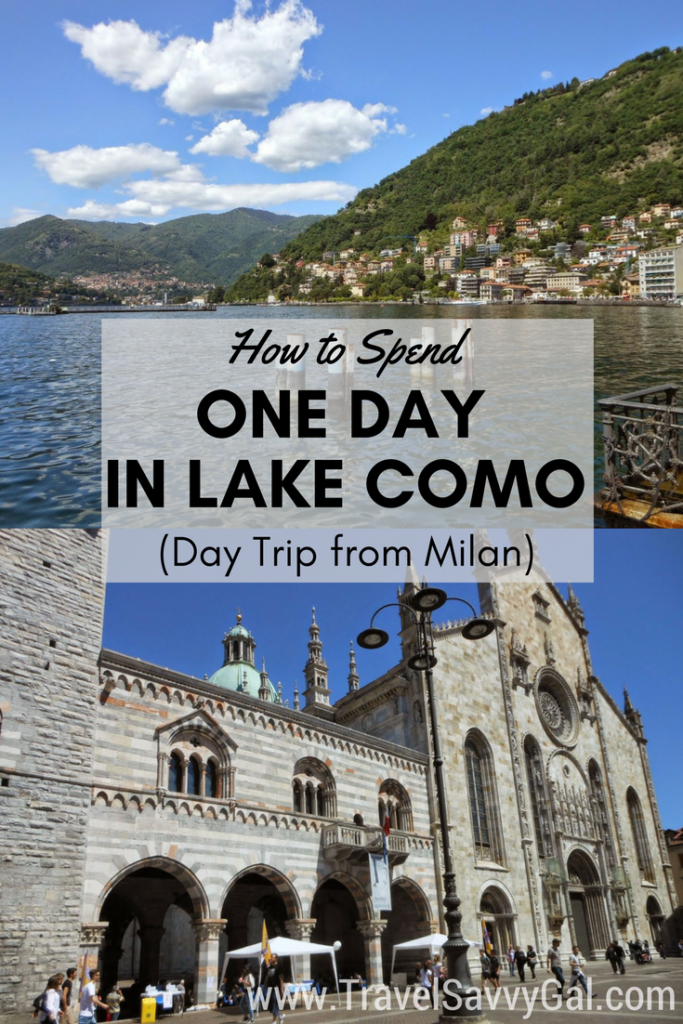 How to Spend One Day - 24 Hours - in Lake Como Italy, Day Trip from Milan