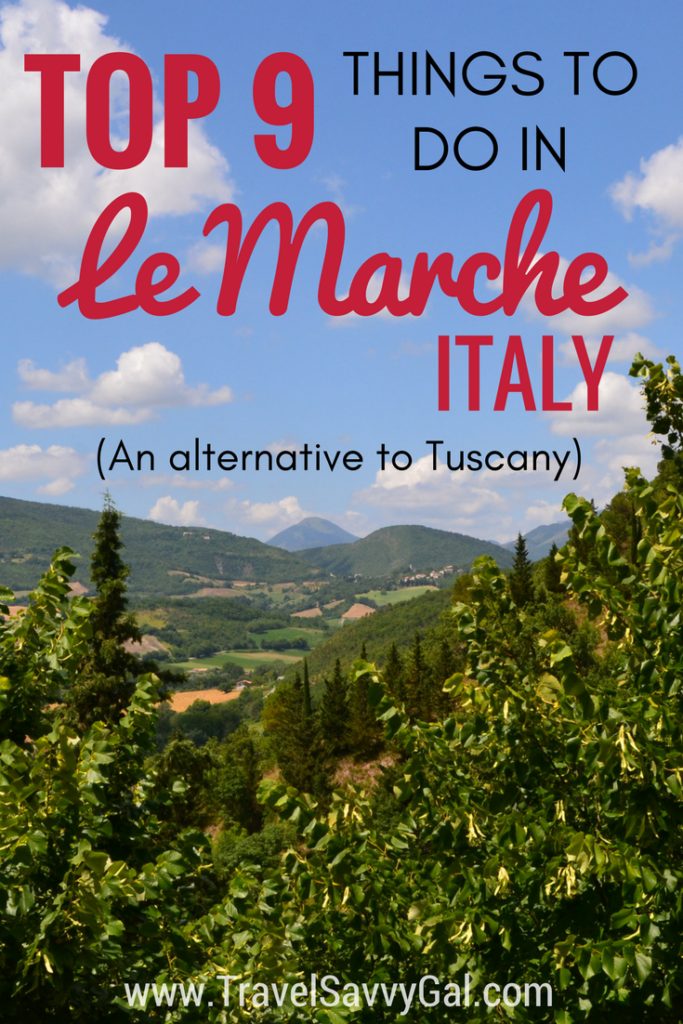 Top 9 Things to Do in Le Marche Italy - an alternative to Tuscany