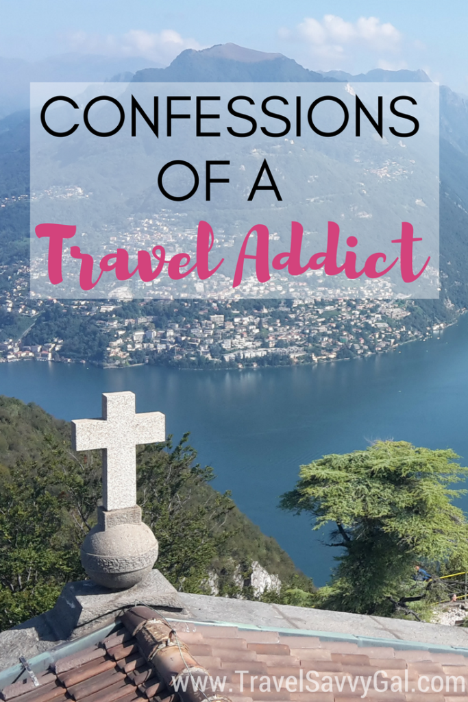 Confessions of a Travel Addict and All the Other Ways I Get My Fix
