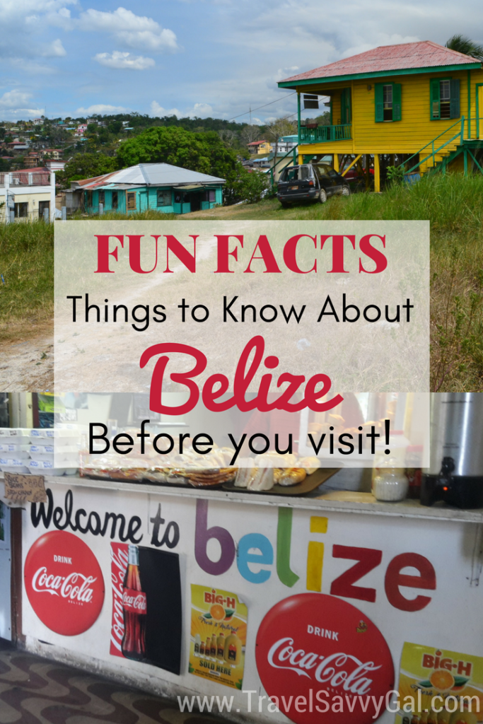 Fun Facts - Things to Know About Belize Before You Go
