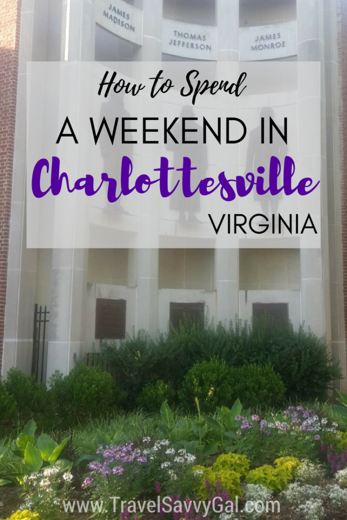 How to Spend a Weekend in Charlottesville Virginia USA