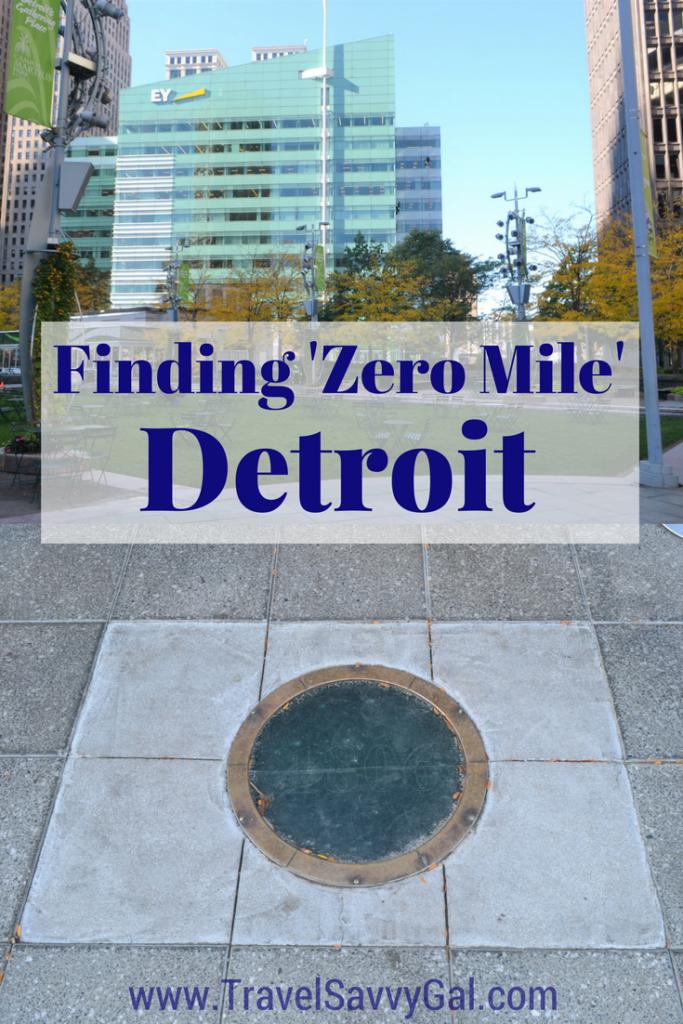 Finding Zero Mile Detroit Michigan Point of Origin