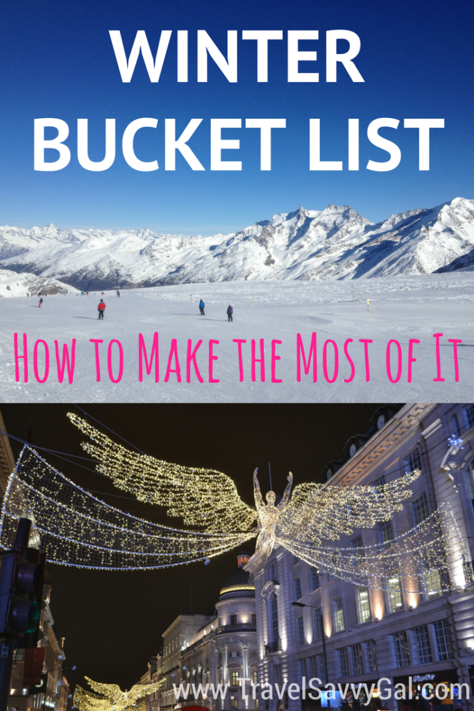 Winter Bucket List How to Make the Most of the Season