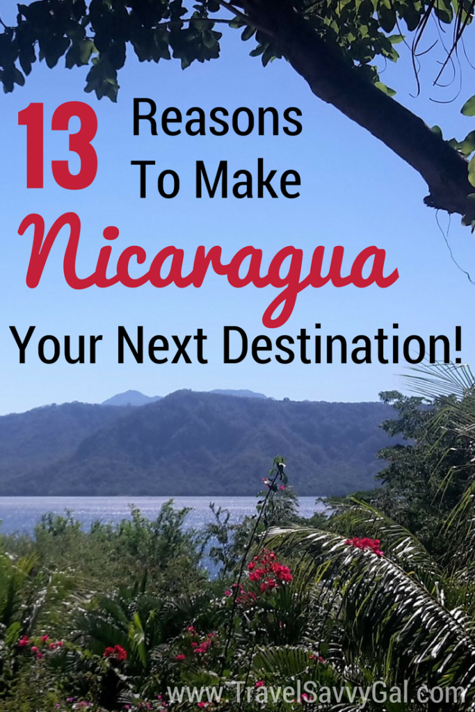 Top 13 Reasons to Make Nicaragua Your Next Tropical Destination