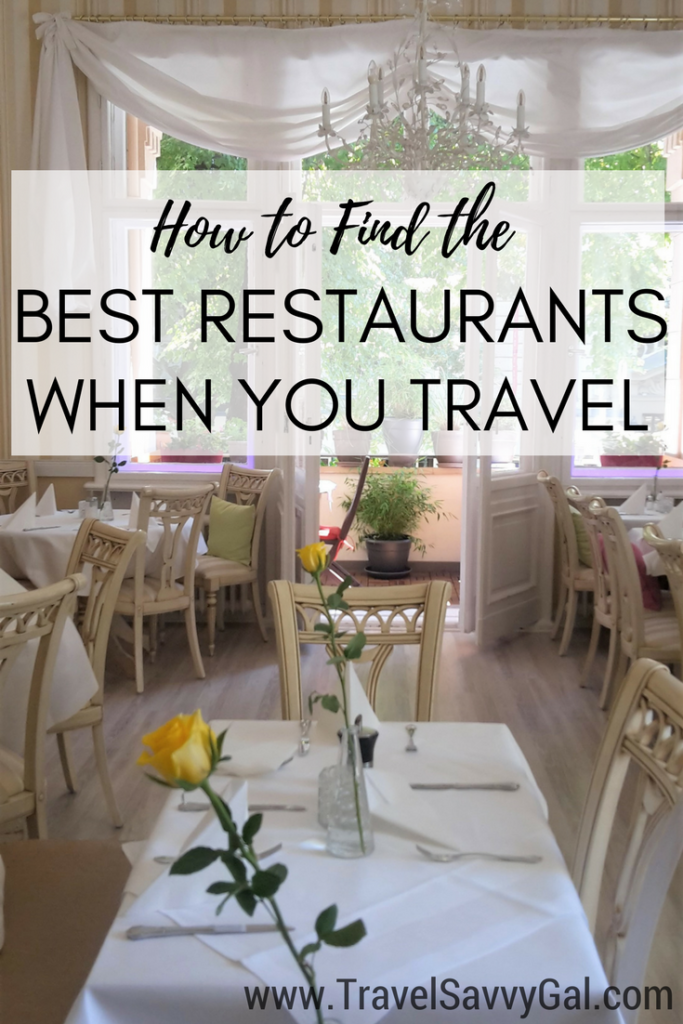 Practical Tips How To Find The Best Restaurants When You Travel